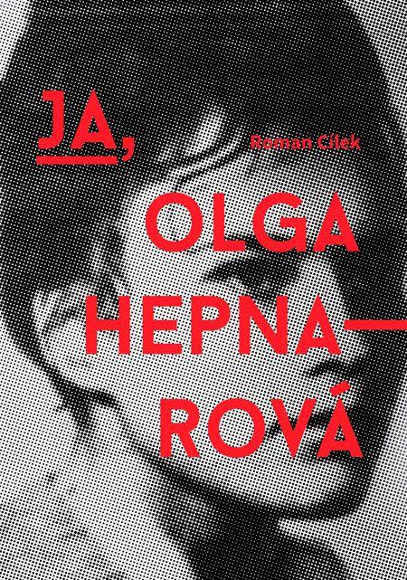 Ja, Olga Hepnarova (Roman Cilek) - CzytamRecenzuje.pl