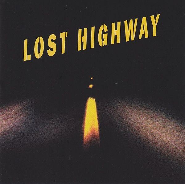 Lost Highway w/ David Bowie
