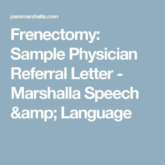 Frenectomy: Sample Physician Referral Letter - Marshalla Speech & Language