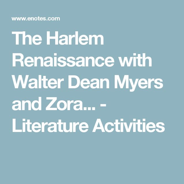 The Harlem Renaissance with Walter Dean Myers and Zora... - Literature Activities