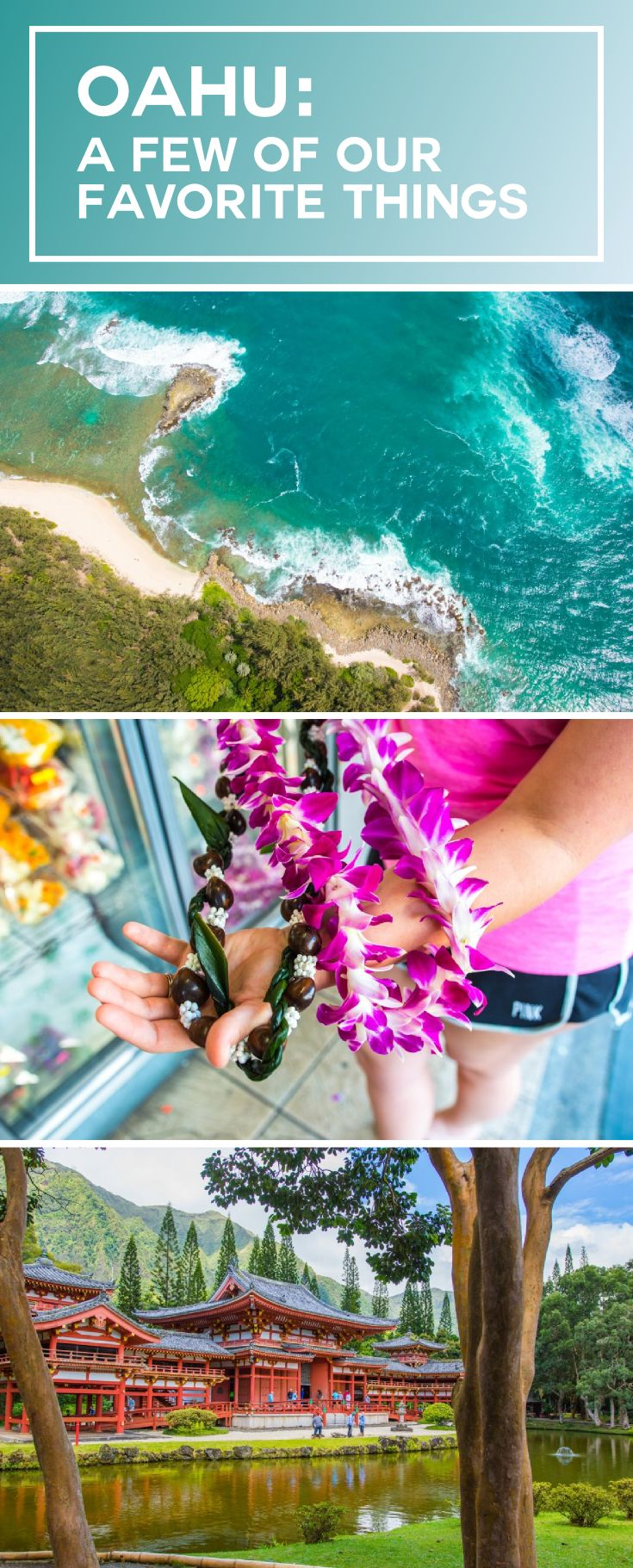 Oahu: A Few of Our Favorite Things