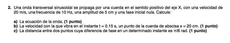 Ejercicio de Movimiento Ondulatorio propuesto en el examen PAU de Canarias de 2011-2012, Setiembre,  Opción B.