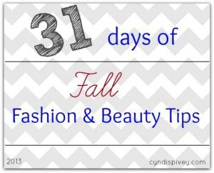 31 Days Of Fall Fashion & Beauty Tips! - Walking in Grace and Beauty