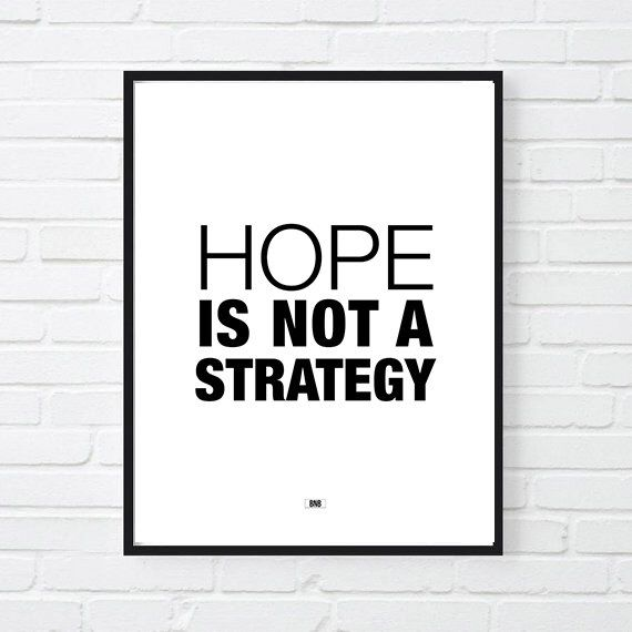 cool office decor. hope is not a strategy motivational print poster cool office decor gift