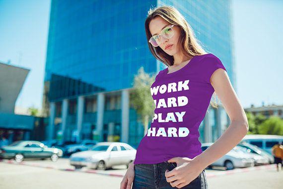 Work Hard Play Hard Womens T-Shirt Ladies Fit Slogan Tee Trend