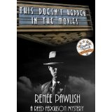 This Doesn't Happen In The Movies (The Reed Ferguson Mystery Series) (Kindle Edition)By Renee Pawlish