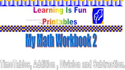 My Maths Workbook 2 from Learning Is Fun! on TeachersNotebook.com -  - A colourful book for kids who are learning addition,substraction, the 1 times table and divison.