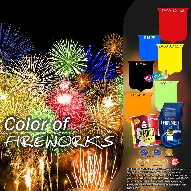 Color of Fireworks #Inspirasi #Warna http://matarampaint.com/detailNews.php?n=301