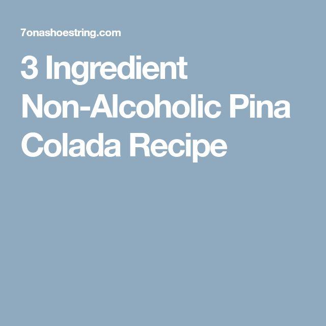 3 Ingredient Non-Alcoholic Pina Colada Recipe