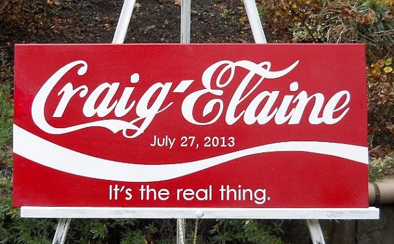 coca cola wedding | PERSONALIZED WEDDING SIGN Coca Cola Inspired Sign Engagement Gift ...  This would be so cute!!