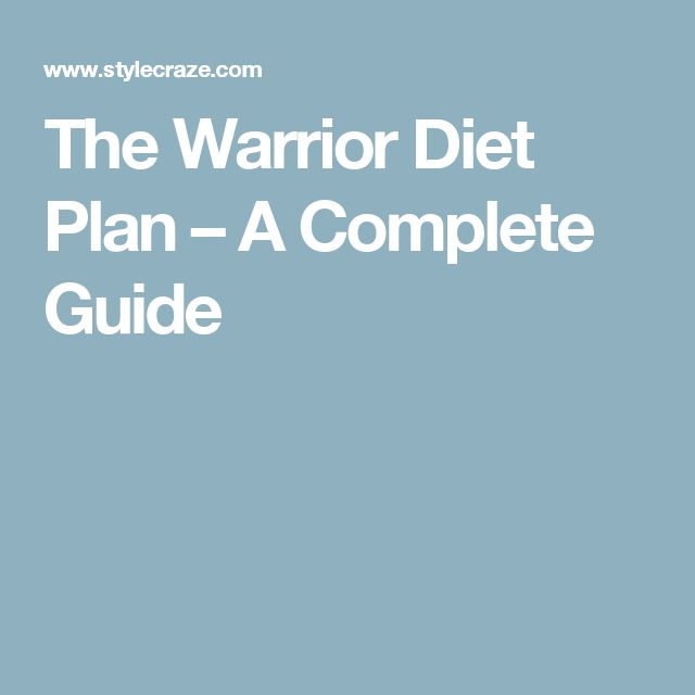 The Warrior Diet Plan – A Complete Guide