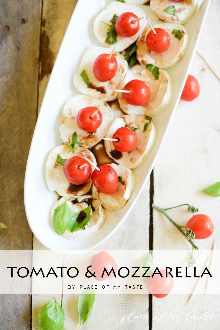 Tomato & Mozzarella, Easy Appetizer- Place Of My Taste for The 36th Avenue-