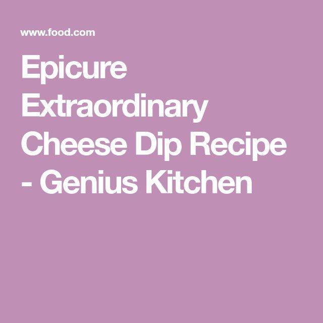 Epicure Extraordinary Cheese Dip Recipe - Genius Kitchen