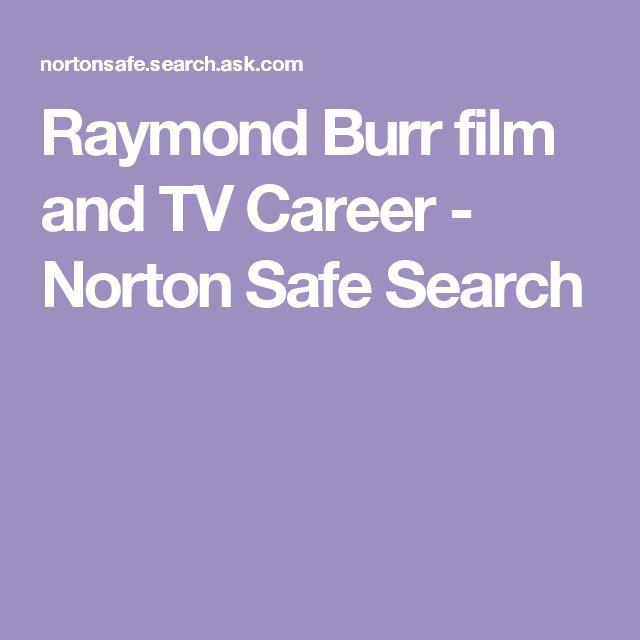Raymond Burr film and TV Career - Norton Safe Search