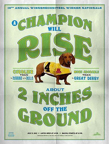 Oh man, this is beautiful and hilarious: Champion, Nationals Poster, Wienerschnitzel Wiener, Wiener Nationals, Dachshund, Wiener Dogs, Medium, Hot Dogs