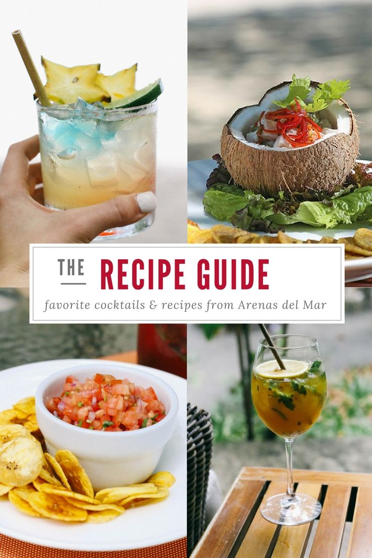 Easy to make recipes at home from our kitchen! Try our signature cocktails and dishes at home. #costarica #recipes #food #cocktails