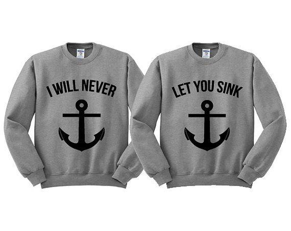 Grey Crewneck I Will Never Let You Sink Best by TeesAndTankYouShop