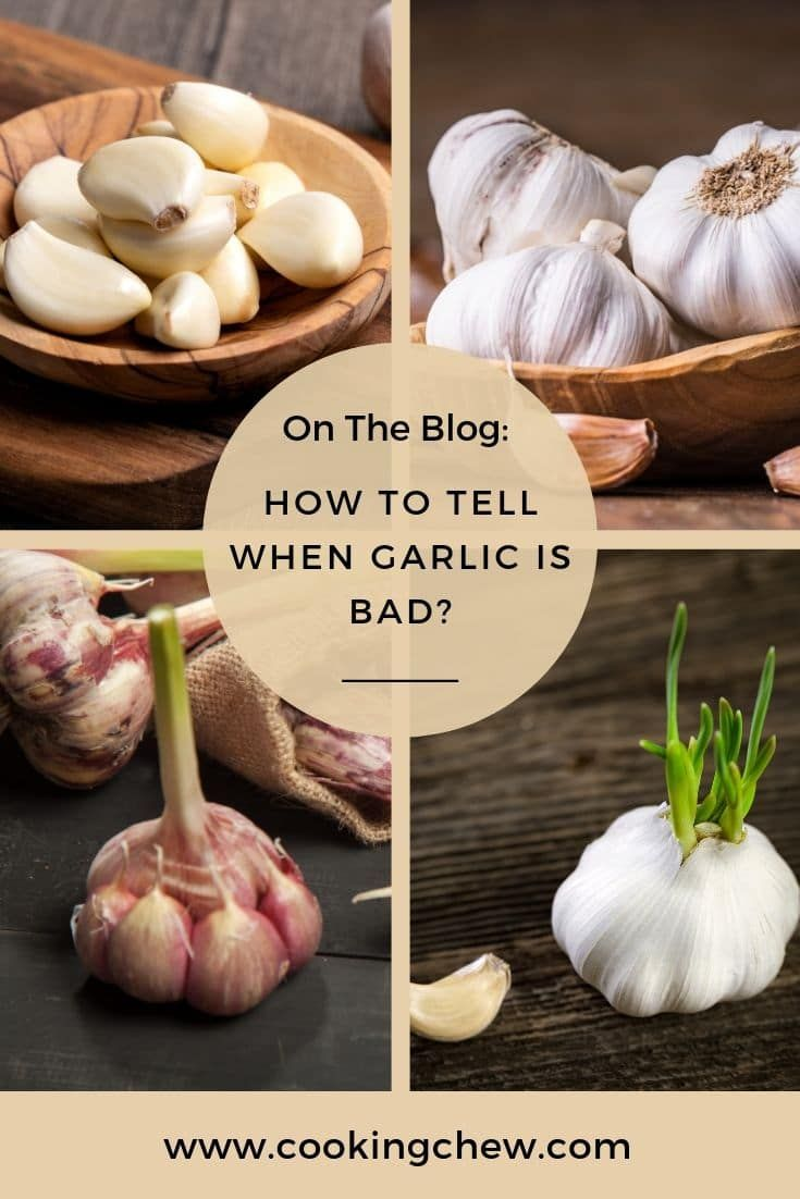 Can Garlic Go Bad Yes Fresh Garlic Can Go Bad It Is Just Like Any Other Fresh Vegetable And It Has A Shelf Life Garlic Cooking Inspiration Fresh Vegetables
