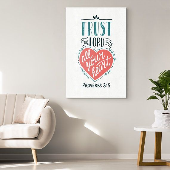 Proverbs 3 5 Canvas Christian Home Decor Wall Art Bible Christian Wall Art Scripture Wall Art Canvas Print Display