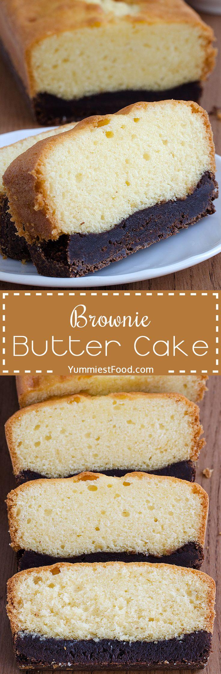 Brownie Butter Cake - delicious, sweet and perfectly moist