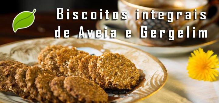 Biscoitos integrais de Aveia e Gergelim: 100% vegano.