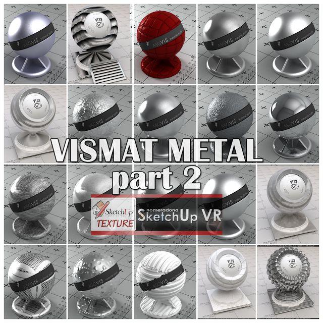 SKETCHUP TEXTURE: VISMAT METAL  part 2