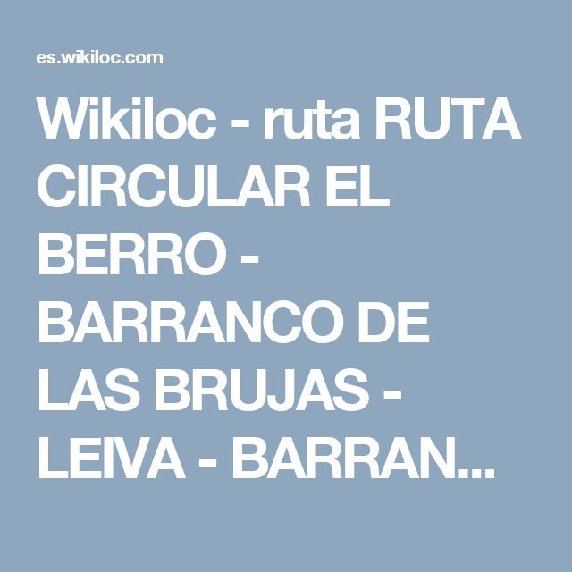 Wikiloc - ruta RUTA CIRCULAR EL BERRO - BARRANCO DE LAS BRUJAS - LEIVA - BARRANCO DEL BERRO. - El Berro, Murcia (España)- GPS track