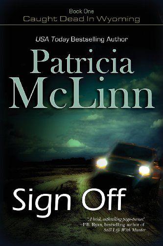 Sign Off by Patricia McLinn,http://www.amazon.com/dp/1611941601/ref=cm_sw_r_pi_dp_mkIlsb0FNZJF42XB