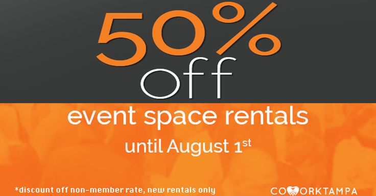 Now through August 1st get 50% off your event space rental! Book now! ‪#‎eventspace‬ ‪#‎eventspacerental‬ ‪#‎cowork‬ ‪#‎coworking‬ ‪#‎tampa‬ ‪#‎tampabay‬ ‪#‎tpa‬