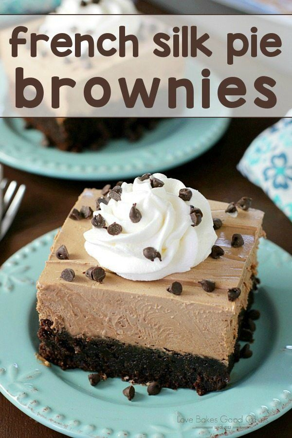 """Fudgy brownies topped with a lusciously decadent French silk pie filling, whipped topping, and more chocolate. This French Silk Pie Brownies recipe will become your """"little black dress"""" of desserts! — PIN THIS RECIPE — Have you ever made a dish and instantly knew it was a winner? This French Silk Pie Brownies recipe was...Read More"""