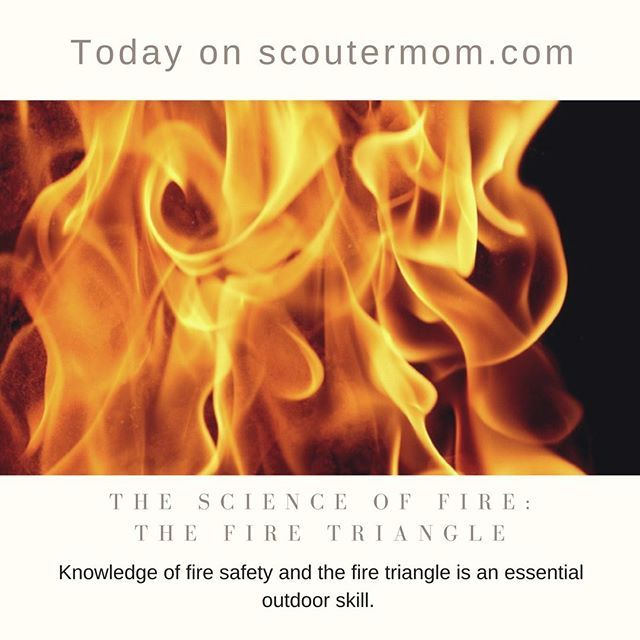 Knowledge of fire safety and the fire triangle is an essential outdoor skill. Scouts should understand the science of fire when camping.  Newer scouts often struggle to get a fire going. #Scouts #CubScouts #BoyScouts #BSA