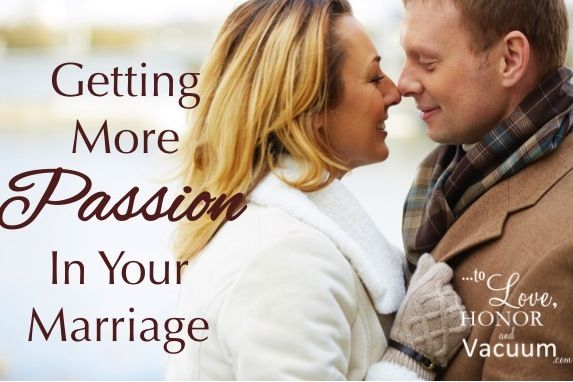 Getting More Passion in Marriage. Maybe we need to stop living life like it's a to-do list--and just LIVE IT! #marriage