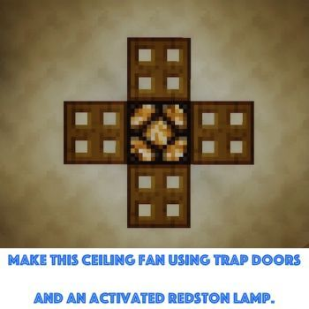 Minecraft Ceiling Fan Check Out Craftyminecraft Com For More Furniture Ideas And Building Ideas