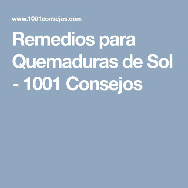 Remedios para Quemaduras de Sol - 1001 Consejos