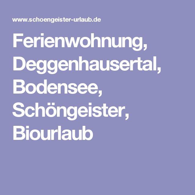 Ferienwohnung, Deggenhausertal, Bodensee, Schöngeister, Biourlaub
