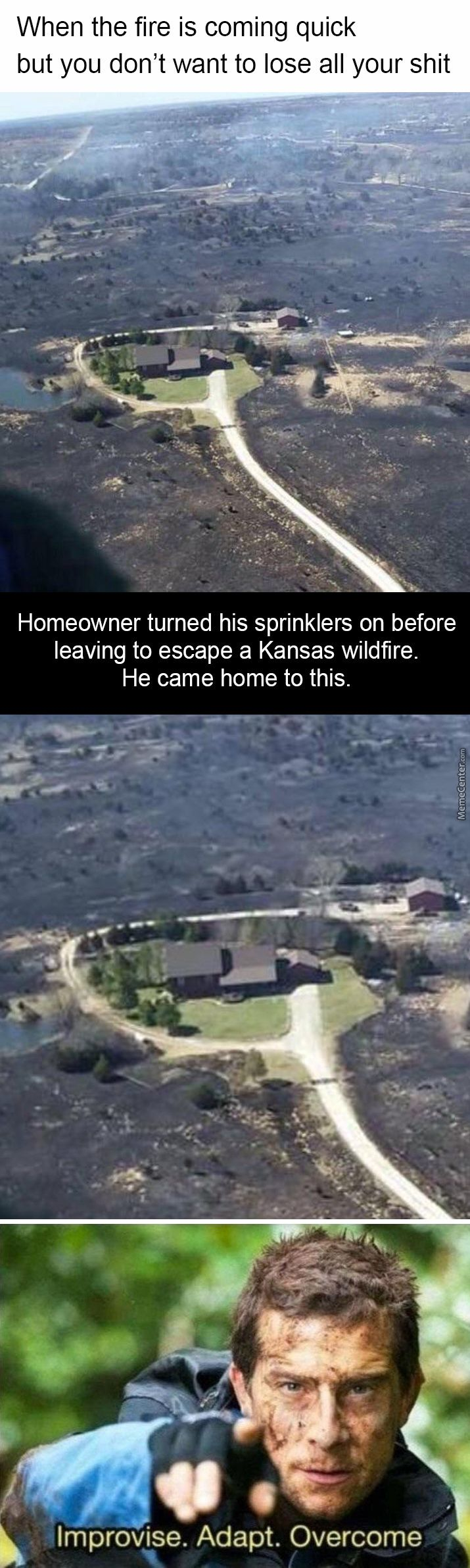 Home owner turns on sprinklers before evacuating his home from a wildfire in Kansas. Improvise! Adapt! Overcome!