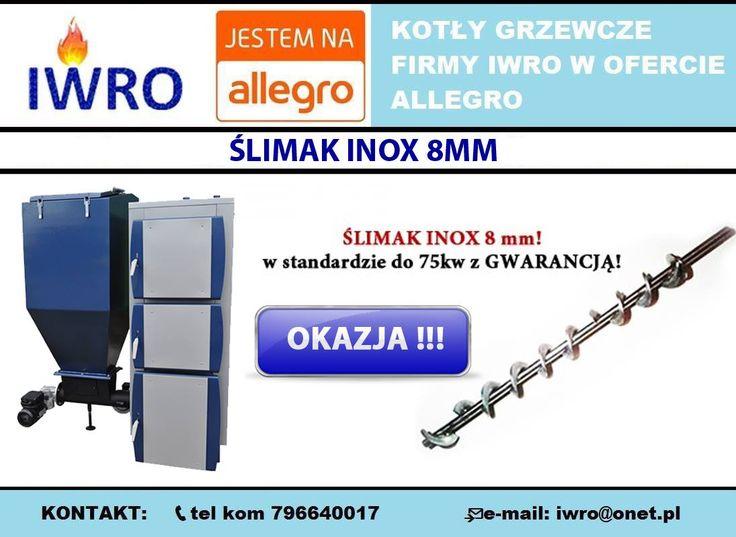 🔵 W kotłach z podajnikiem automatycznym wielopaliwowym wprowadziliśmy ślimak INOX 8mm !  🔵 Wejdź w bezpośredni link do aukcji kotłów: http://allegro.pl/listing/user/listing.php?us_id=17206055  🔷KONTAKT:  ZADZWOŃ JUŻ TERAZ i dowiedz się więcej:  📞tel kom 796640017  📨e-mail: iwro@onet.pl  #KOCIOŁ #PIECE #KOTŁY #DOM #CENTRALNE OGRZEWANIE #SPALANIE #MIAŁ #PELLET #EKOGROSZEK