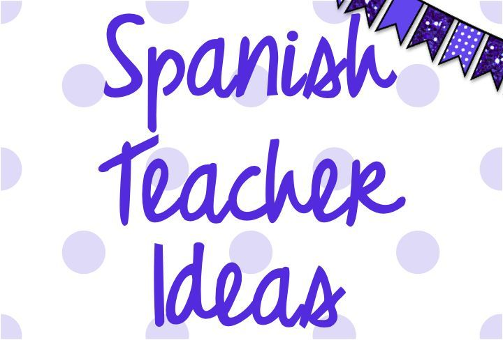 Ideas for the middle and high school Spanish classroom!
