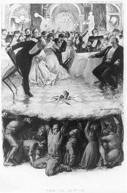 From the Depths, 1906.  Print shows a lavish social event in a large ballroom attended by the well-to-do; the party is disrupted when a fist erupts through the floor, beneath which are the struggling masses of the less fortunate who provide the foundation support on which the wealthy rest.