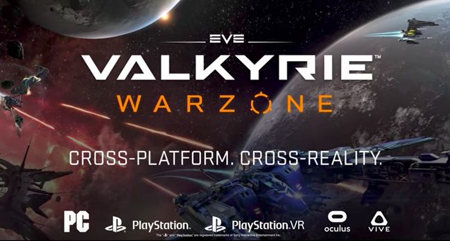 CCP Games Launches EVE: Valkyrie  Warzone The First Fully Cross-Platform Cross-Reality Videogame for VR PC and PlayStation 4