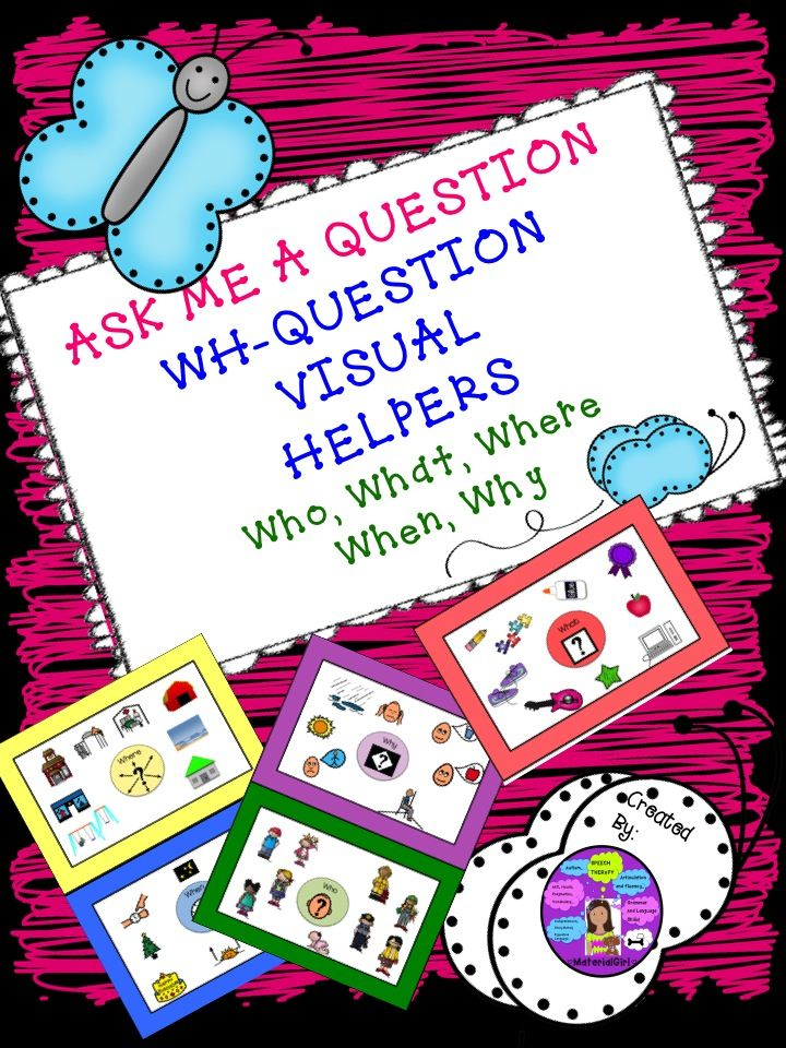 Speech Therapy. WH-Question Visuals for Who/What/Where/Why/When to add a cue for your wh-question activities. #speechtherapy #autism