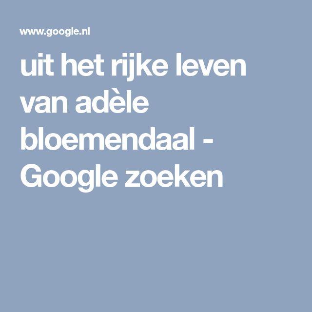 uit het rijke leven van adèle bloemendaal - Google zoeken