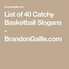 List of 40 Catchy Basketball Slogans - BrandonGaille.com
