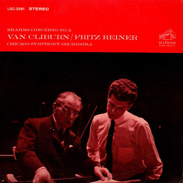 Brahms* - Van Cliburn / Fritz Reiner And Chicago Symphony Orchestra* - Brahms Concerto No. 2 (Vinyl, LP, Album) at Discogs