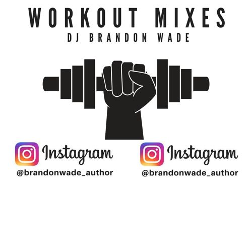 Hip Hop Workout Mix 2017 mash ups and other ish (FOLLOW for notification on new post every month) by DJ Brandon Wade on SoundCloud