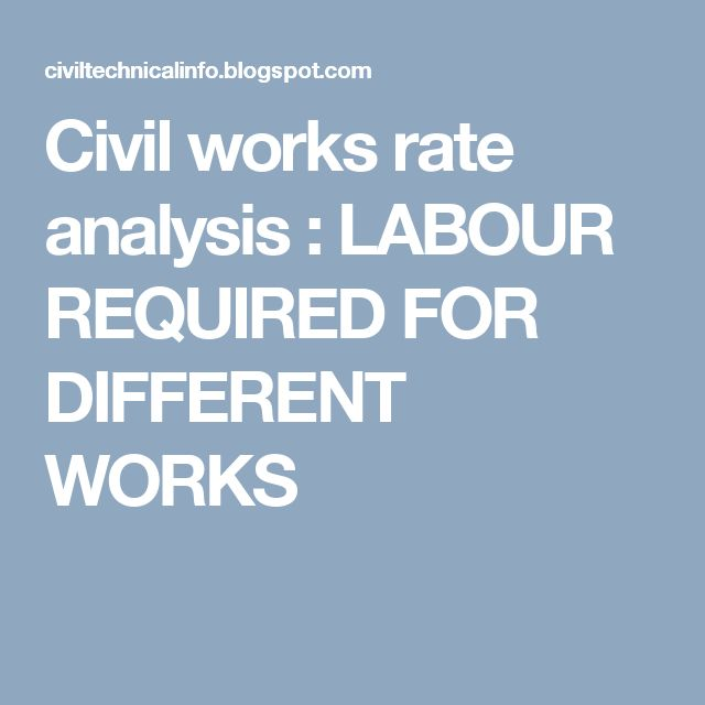 Civil works rate analysis : LABOUR REQUIRED FOR DIFFERENT WORKS