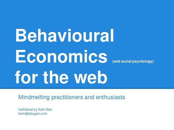 Behavioral Economics for the Web