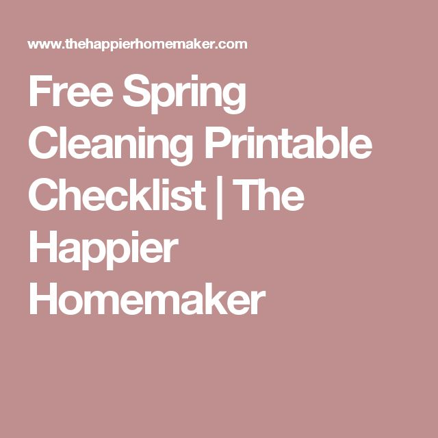 Free Spring Cleaning Printable Checklist | The Happier Homemaker