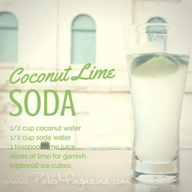 coconut lime soda - paleo drink recipes                                                                                                                                                                                 More