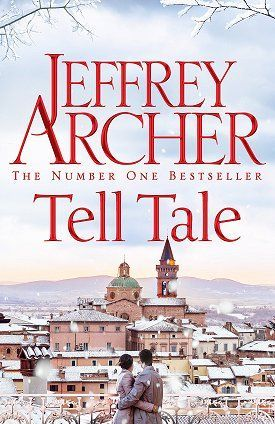 """""""Tell tale"""", by Jeffrey Archer - Find out what happens to the hapless young detective from Naples who travels to an Italian hillside town to find out Who Killed the Mayor? and the pretentious schoolboy in A Road to Damascus, whose discovery of the origins of his father's wealth changes his life in the most profound way."""